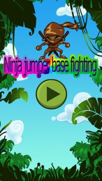 Ninja Jumper Base Fighting poster