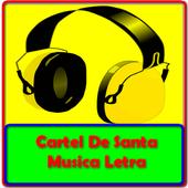 Cartel De Santa Musica Letra icon