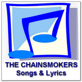 THE CHAINSMOKERS Songs Lyrics icon