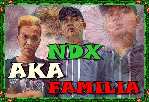 NDX AKA 2 Familia Hip Hop Dangdut poster