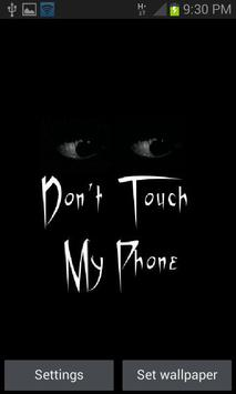 Don't Touch My Phone LWP poster