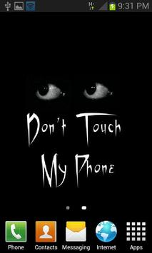 Don't Touch My Phone LWP screenshot 1