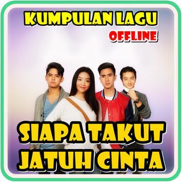 Lagu Siapa Takut Jatuh Cinta Offline poster