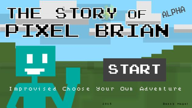The Story of Pixel Brian poster