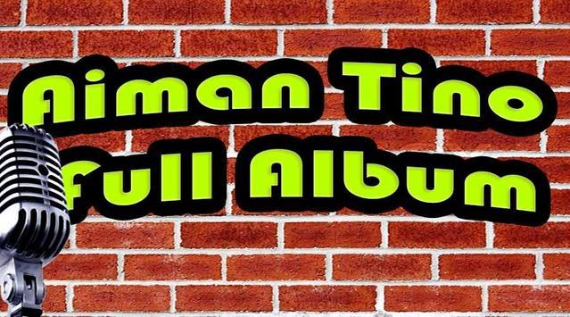 Aiman Tino Full Album poster