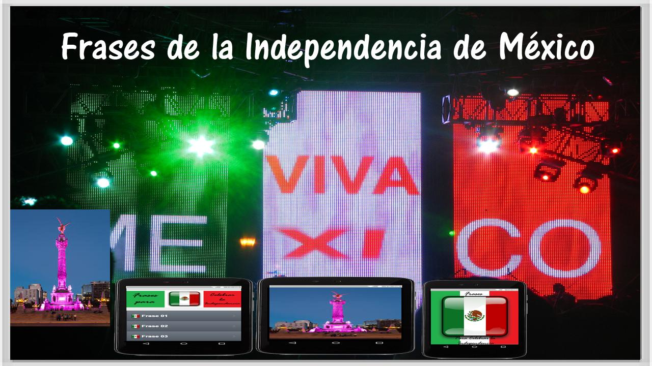 Frases Independencia México For Android Apk Download