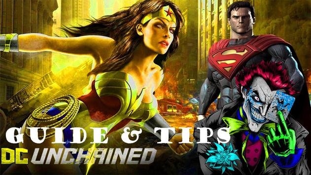 Guide for DC: UNCHAINED ~ Top Guide Free poster