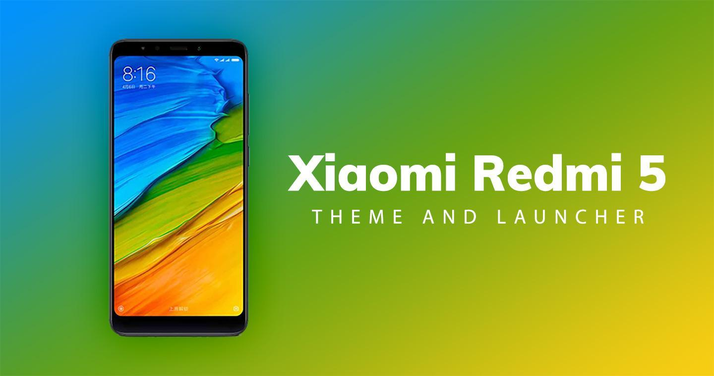 Theme For Xiaomi Redmi 5 for Android - APK Download