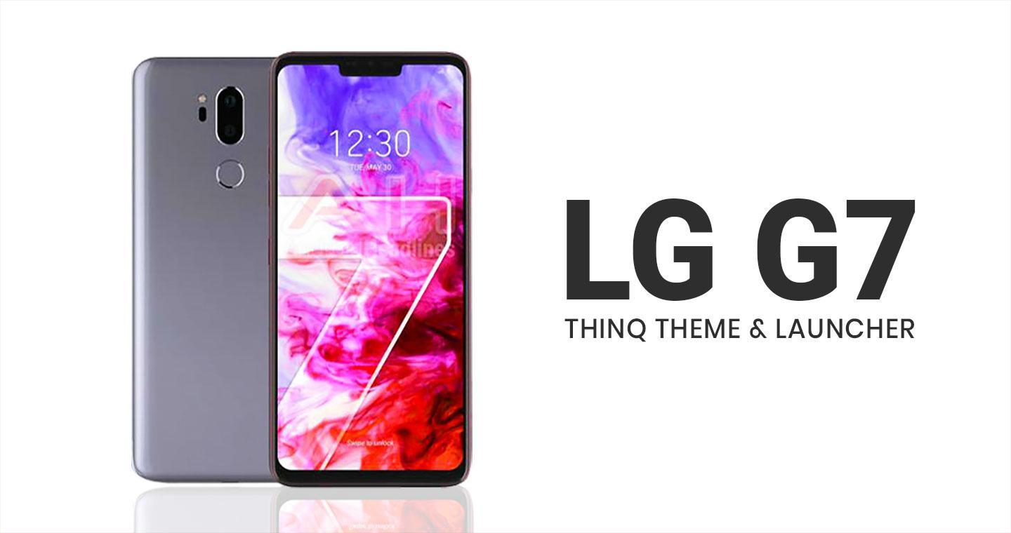 Theme For LG G7 for Android - APK Download