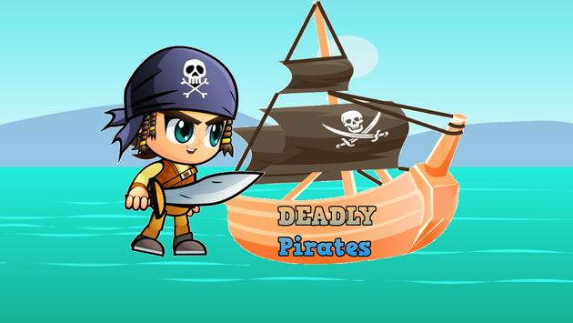 Deadly Pirates poster