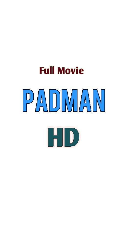 padman movie download hub