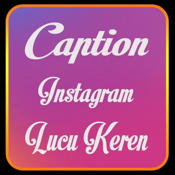 Caption Ig Lucu Keren For Android Apk Download