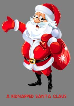 A Kidnapped Santa Claus poster