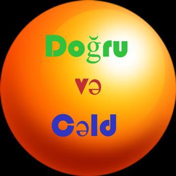 Doğru və Cəld poster