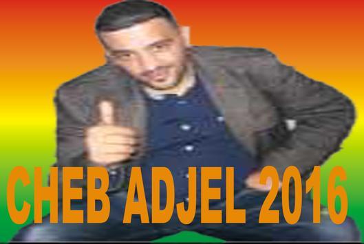 CHEB ADJEL RAI JDID 2016 apk screenshot