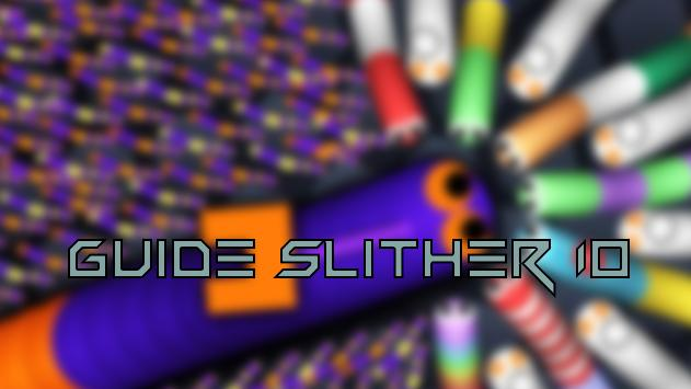 Guide Slither IO poster