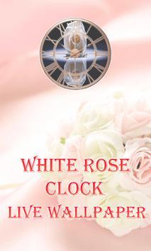 White Rose Clock Wallpaper poster