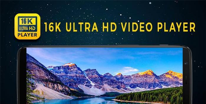 16k Ultra Hd Video Player 16k Uhd 2018 Fur Android Apk Herunterladen