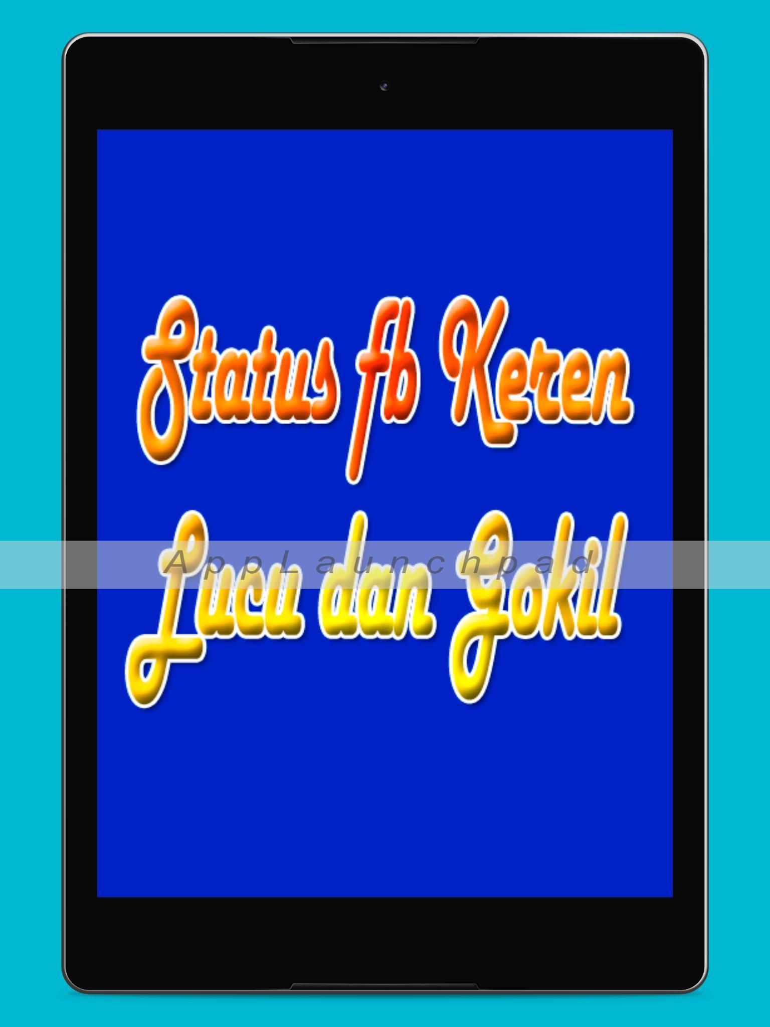 Status Fb Keren Lucu Dan Gokil For Android APK Download