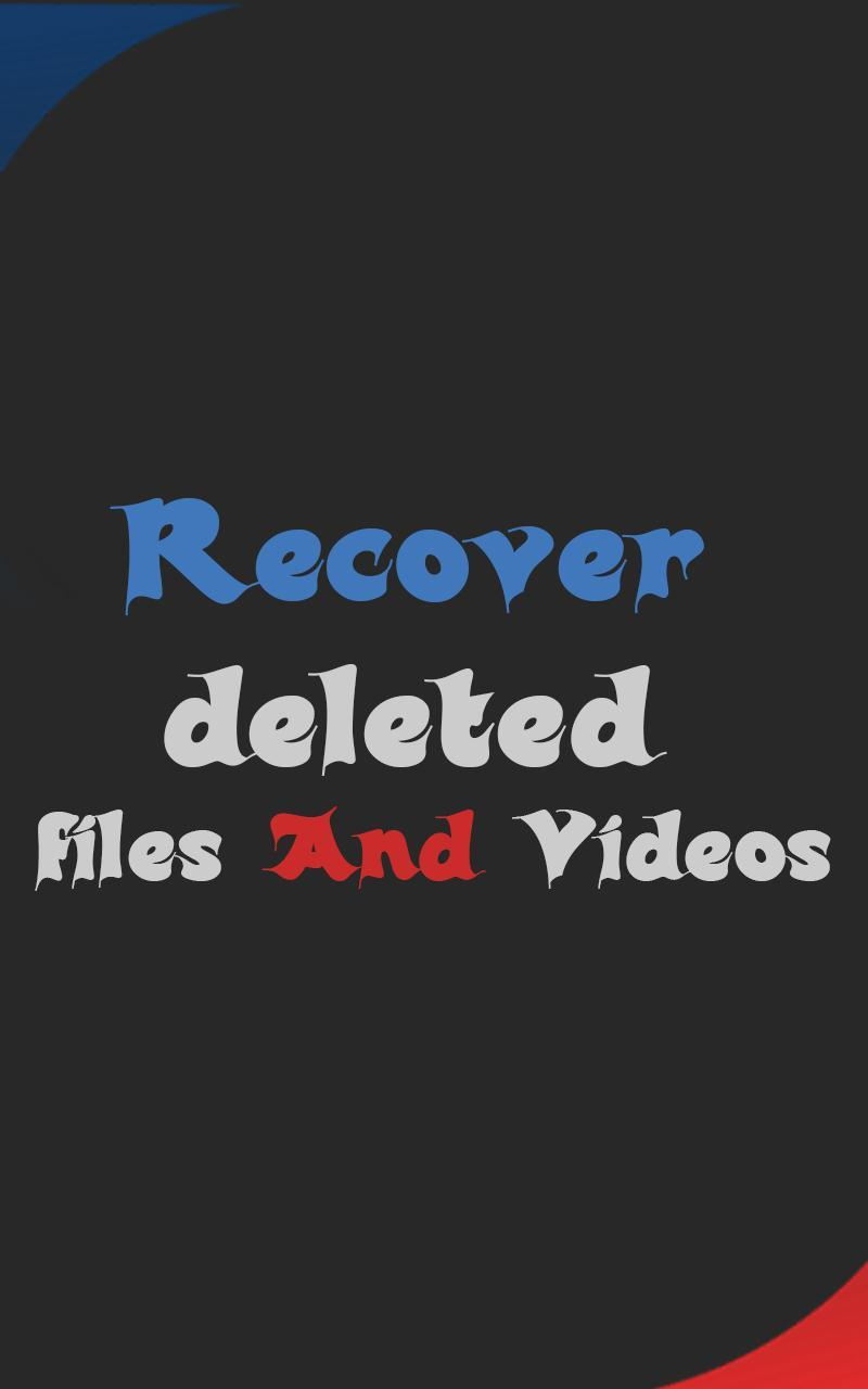 Recover All Deleted Files No Root 2018 for Android - APK