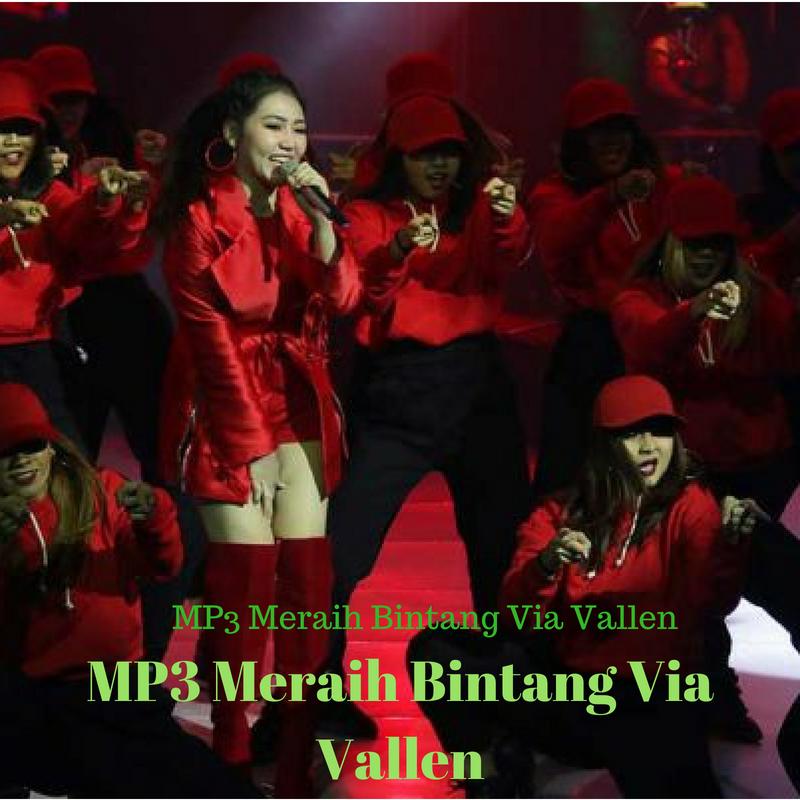 Download Mp3 Via Vallen Meraih Bintang Gratis The Best Hd Wallpaper