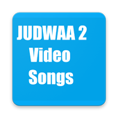 Video songs of Judwaa 2 icon