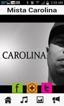 Mista Carolina Artist App poster