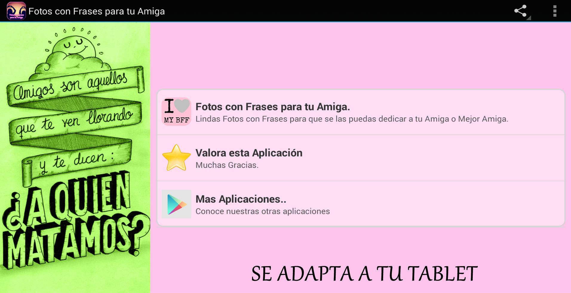 Fotos Con Frases Para Tu Amiga для андроид скачать Apk