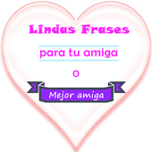 Lindas Frases para tu Amiga icon