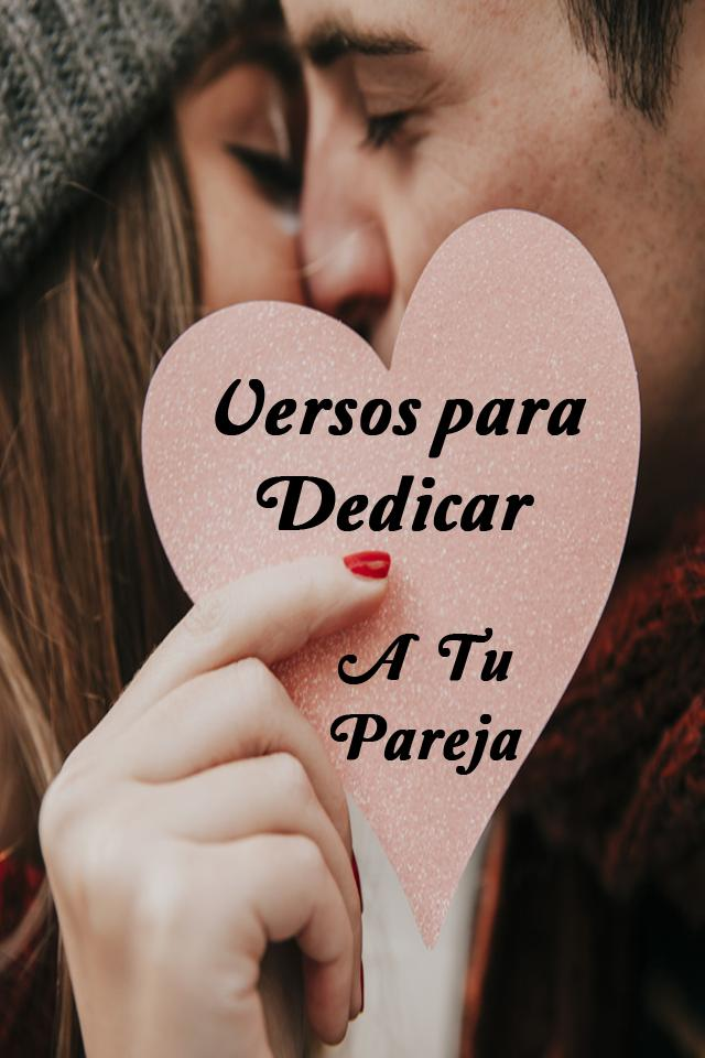 Frases y Versos de Amor para Enamorar a mi Novia/O for