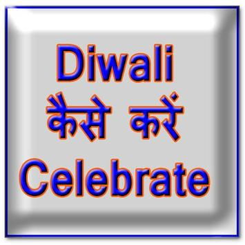 Diwali kaise Celebrate kare poster
