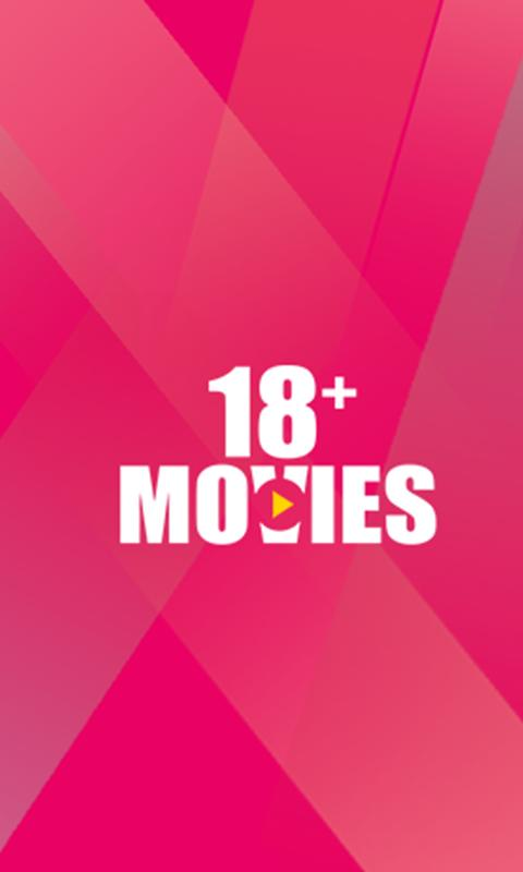 18+ Movies - Watch Movies Free for Android - APK Download