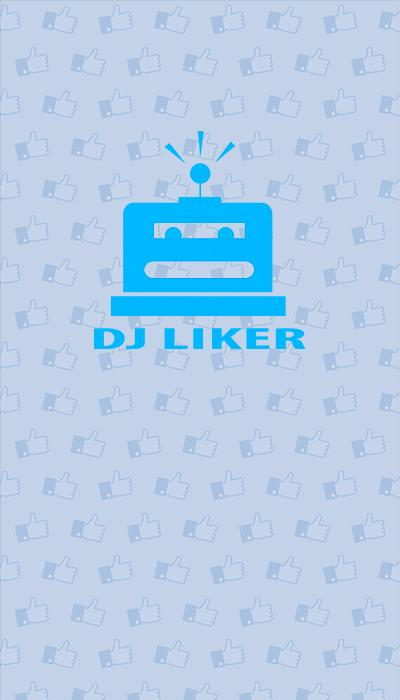 Dj Liker for Android - APK Download