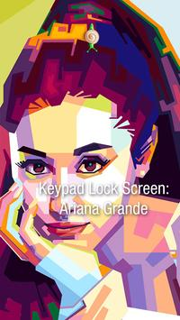 Keypad Lock Screen: Ariana Grande screenshot 1