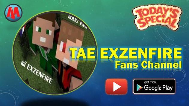 TAE EXZENFIRE Fans Channel screenshot 4