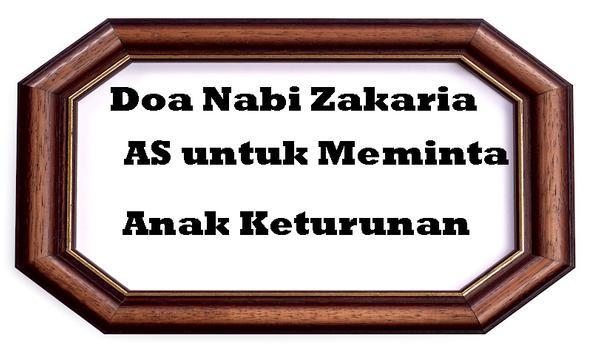 Doa Nabi Zakaria as Untuk Memohon Keturunan screenshot 1