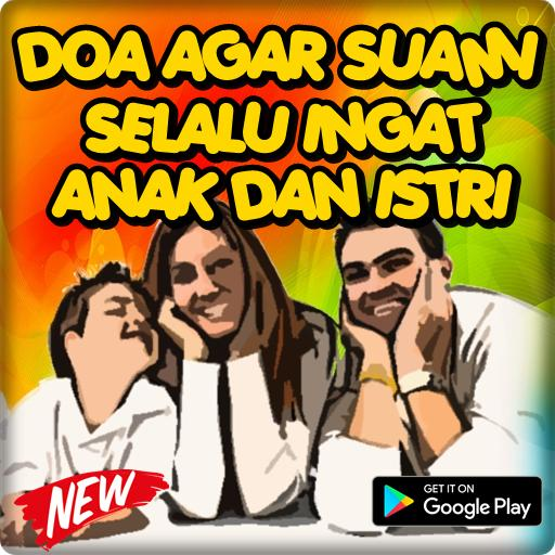 Doa Agar Suami Selalu Ingat Anak Istri Ampuh for Android - APK Download