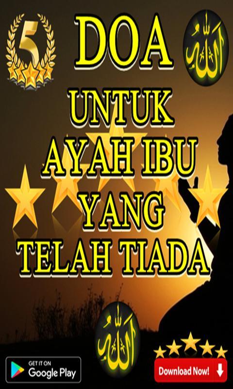 Doa Untuk Ayah Ibu Yg Telah Tiada For Android Apk Download