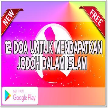 12 Doa untuk mendapatkan Jodoh dalam Islam poster
