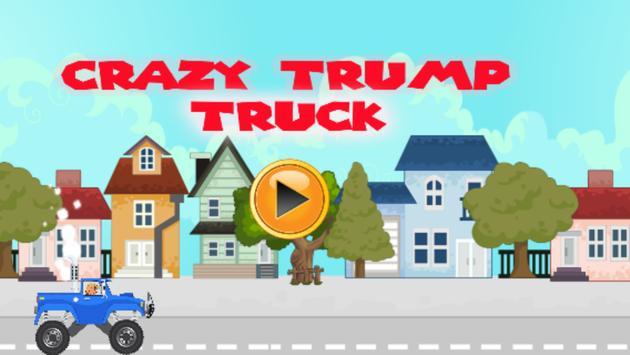 Crazy Trump  Truck poster