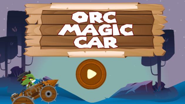 Orc Magic Car poster