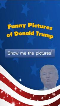 Funny Donald Trump Pictures poster