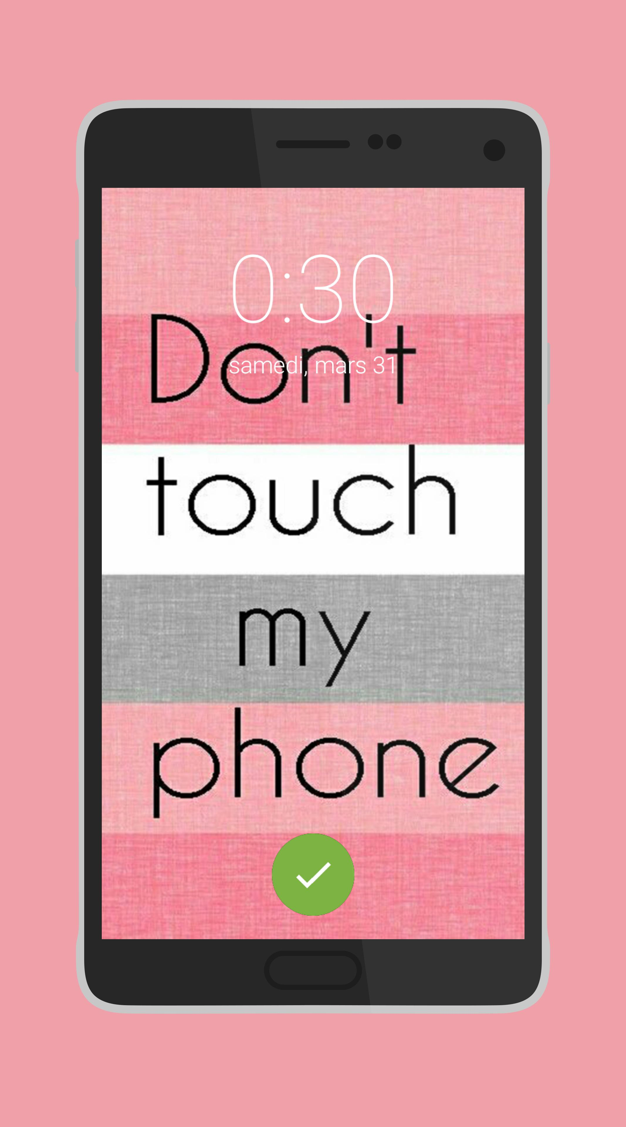 Dont Touch My Phone Wallpapers Lock Screen For Android