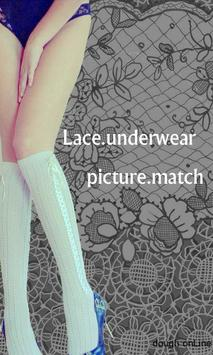 Lace underwear picture match poster