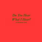 Do You Hear What I Hear Lyrics icon