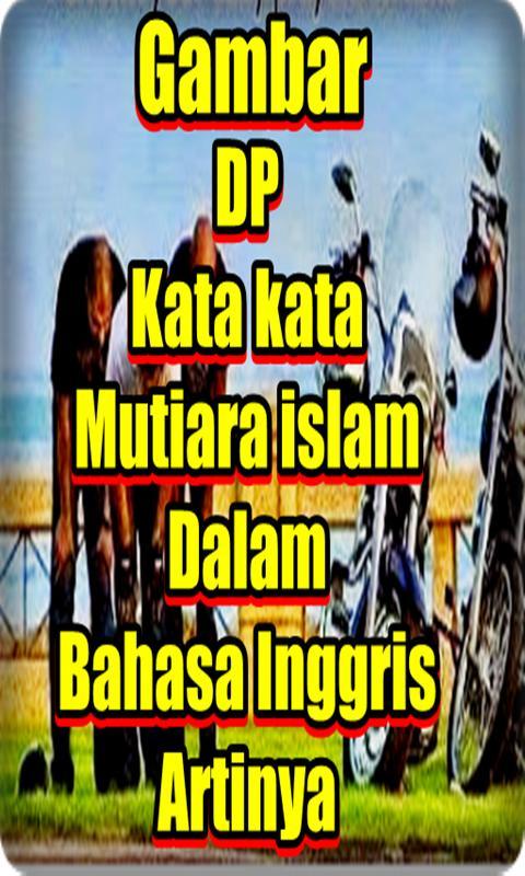 Dp Kata Mutiara Islam Dalam Bahasa Inggris Artinya For