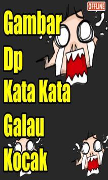 Dp Kata Kata Galau Kocak Super Ngakak screenshot 2