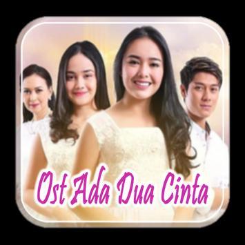 Lagu Ost Ada Dua Cinta poster