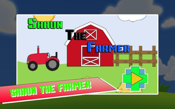 Shaun The Farmer apk screenshot