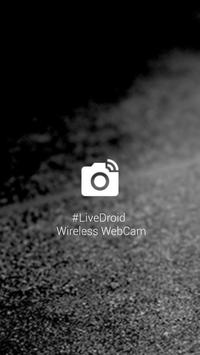 #LiveDroid: Wireless WebCam poster